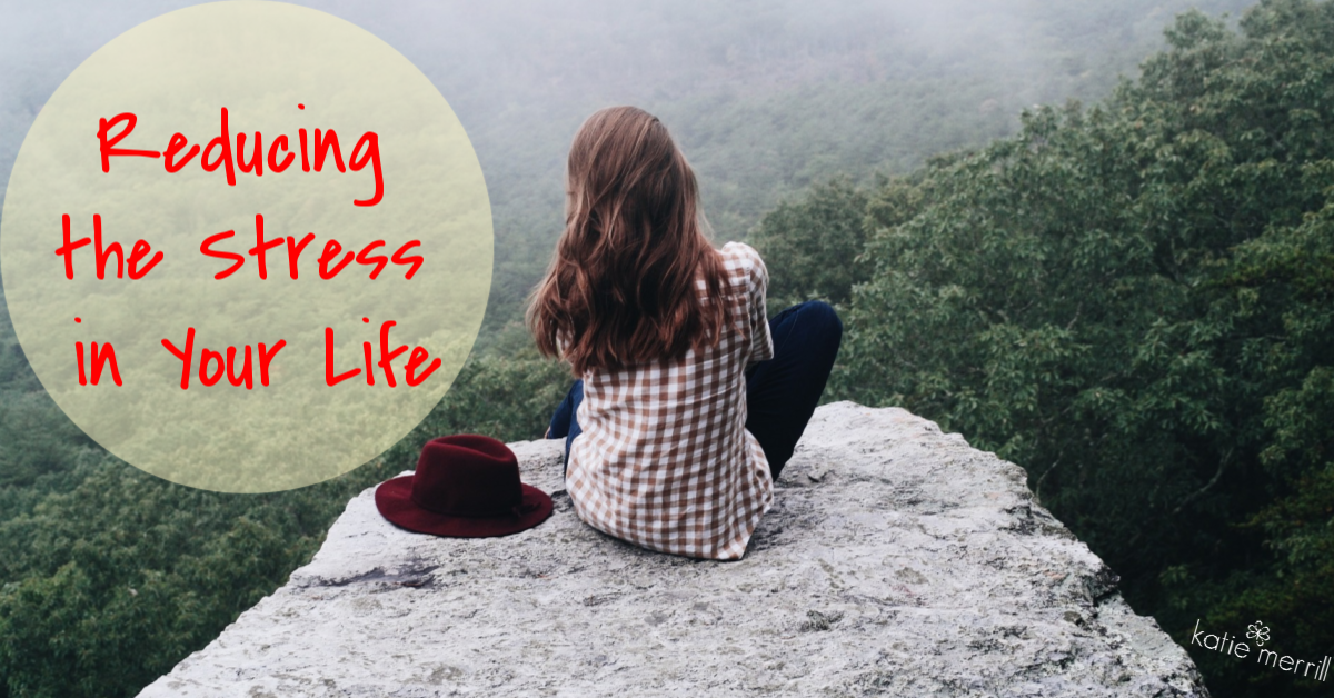Reducing the Stress in Your Life