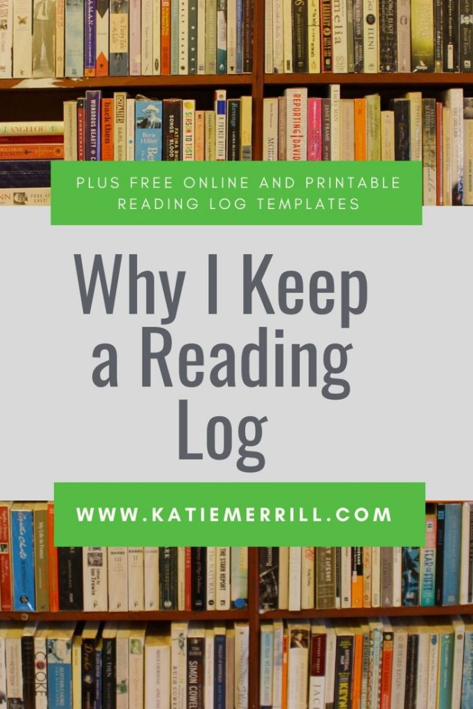Why I Keep a Reading Log Plus Free Online and Printable Reading Log Templates