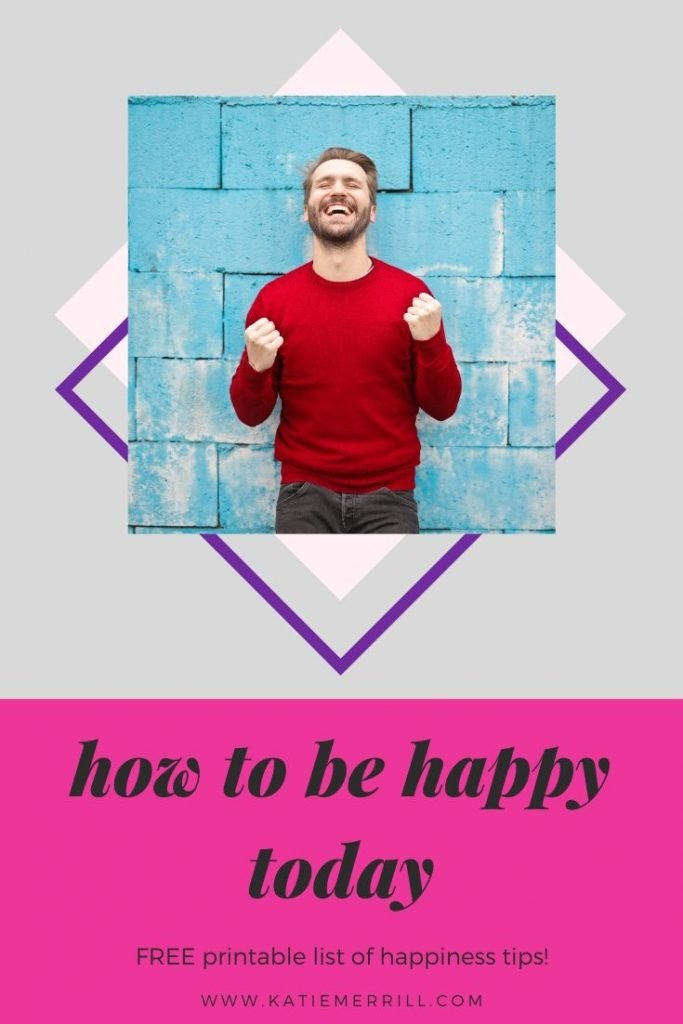 How to Be Happy Today