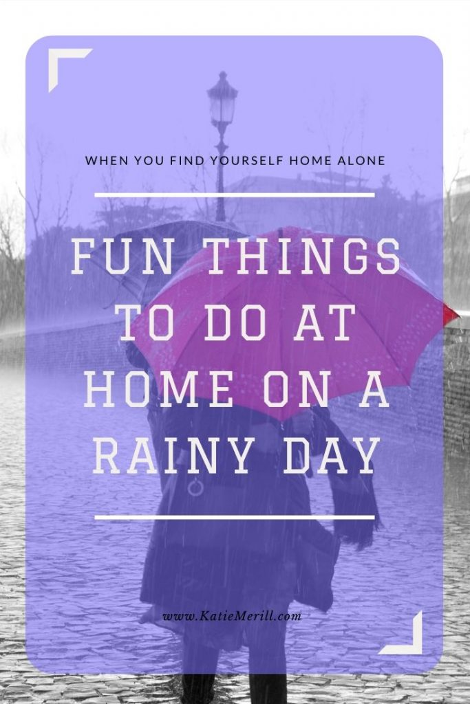 Fun Things to Do at Home on a Rainy Day