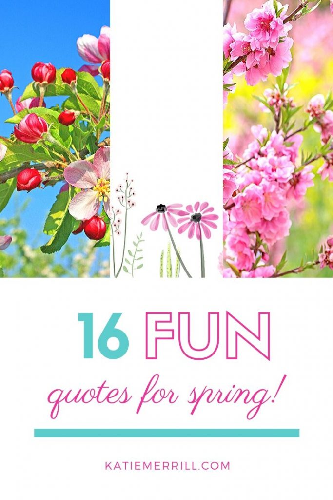 Quotes to Welcome Spring