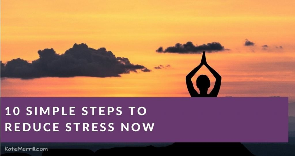10 Simple Steps to Reduce Stress NOW | meditating at sunset